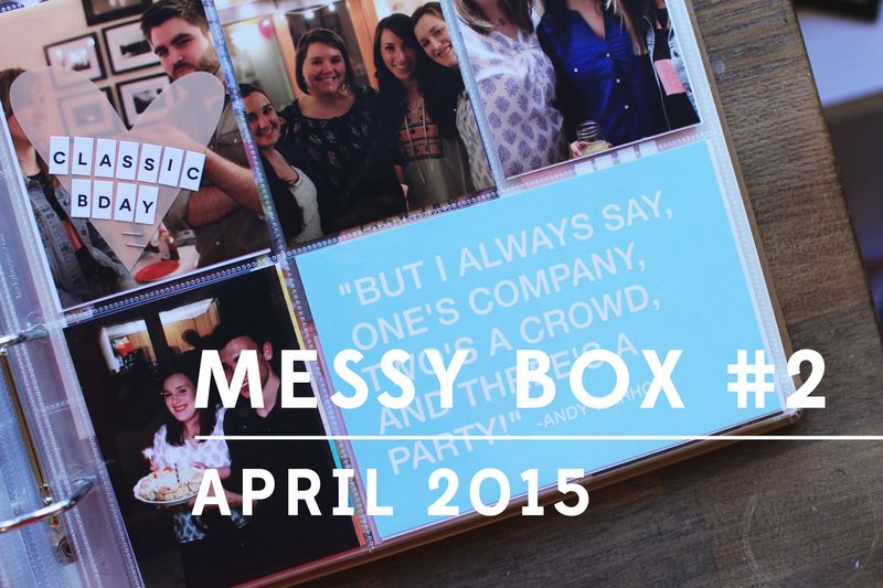 Messy Box April 2015 A Beautiful Mess